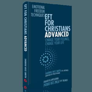 EFT for Christians Advanced